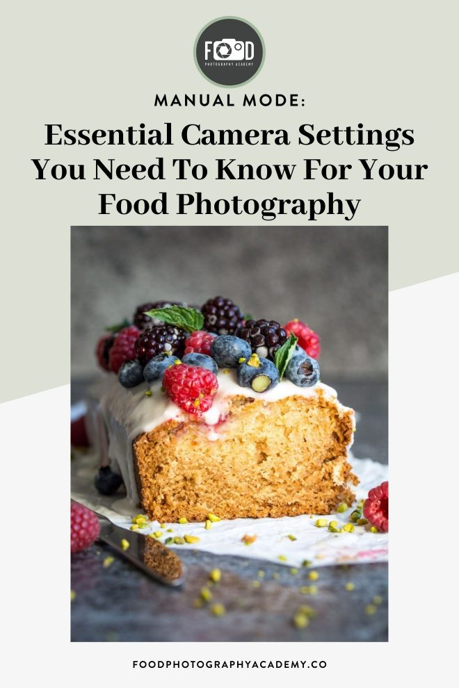 How to Master Manual Mode in your Food Photography!