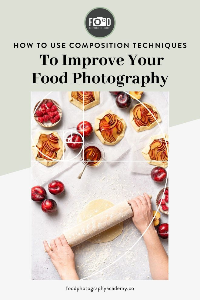 Image of Lauren Short using a rolling pin to roll dough surrounded by various apples and apple tarts overlaid with text that reads How to Use Composition Techniques to Improve Your Food Photography.