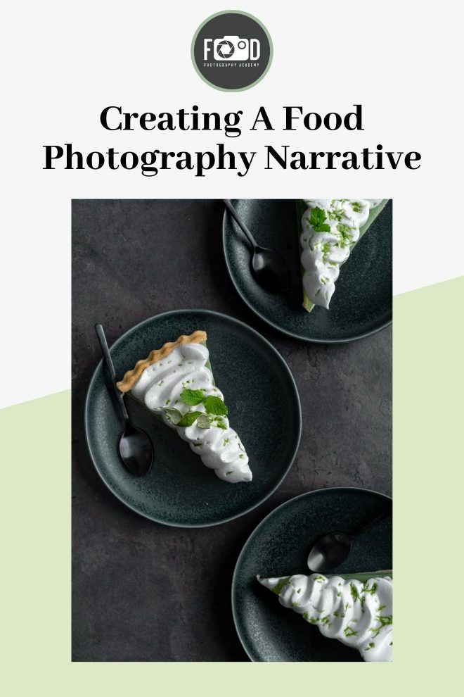 """Pin image of a lime pie with the text """"creating a food photography narrative"""""""