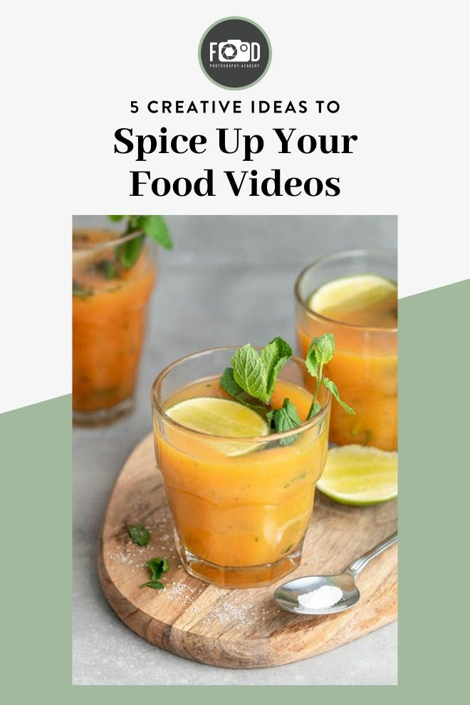 5 Creative Ideas to Spice up your Food Videos