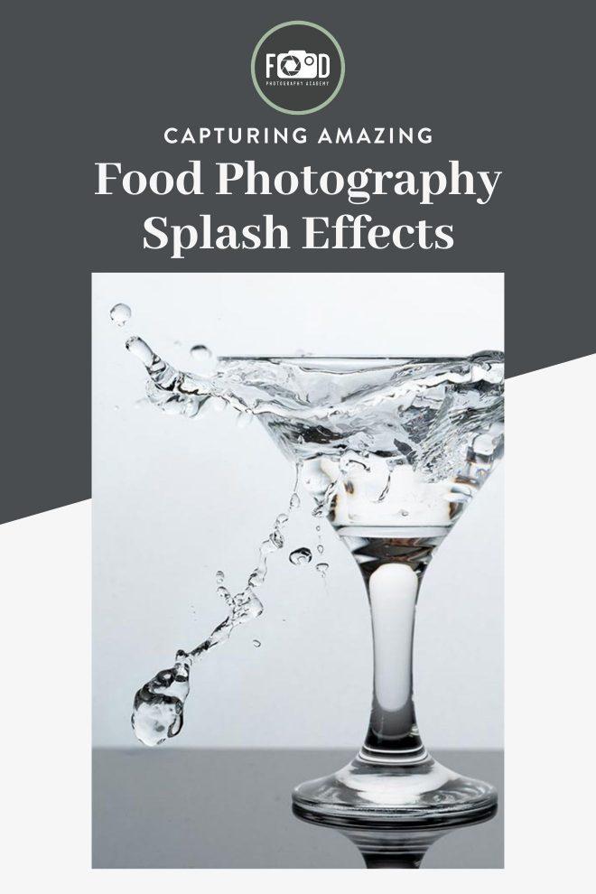 Capturing Amazing Food Photography Splash Effects