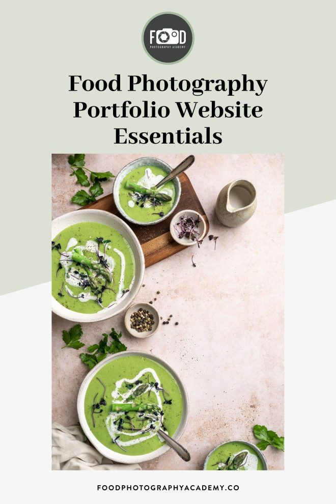 """Bowls of asparagus soup, photographed by Lauren Caris Short of Food Photography Academy, with text that reads """"food photography portfolio website essentials"""""""