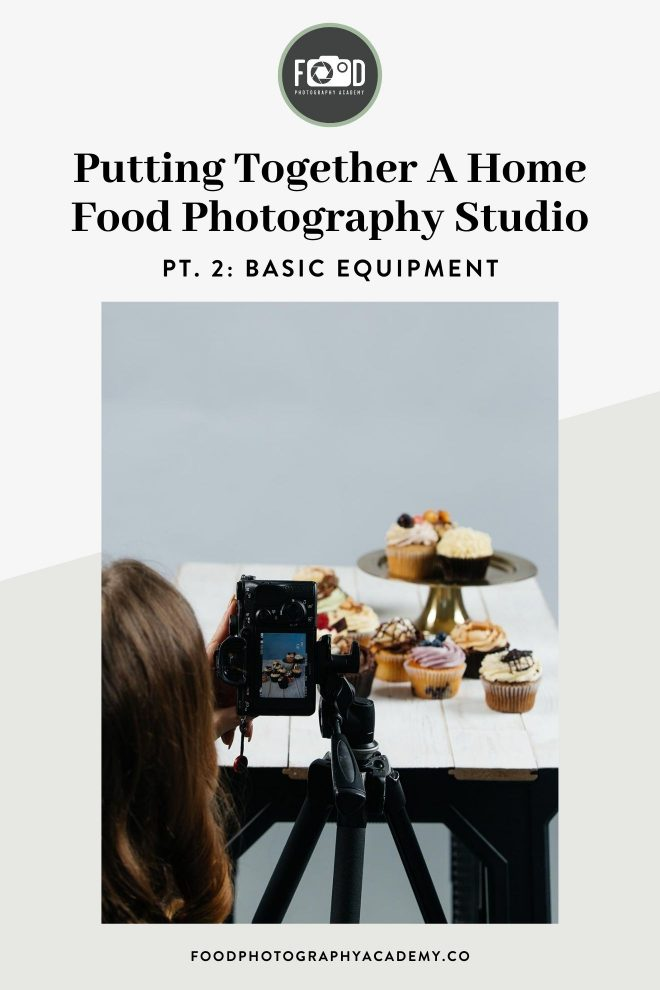Putting Together a Home Food Photography Studio, Pt. 2: Basic Equipment