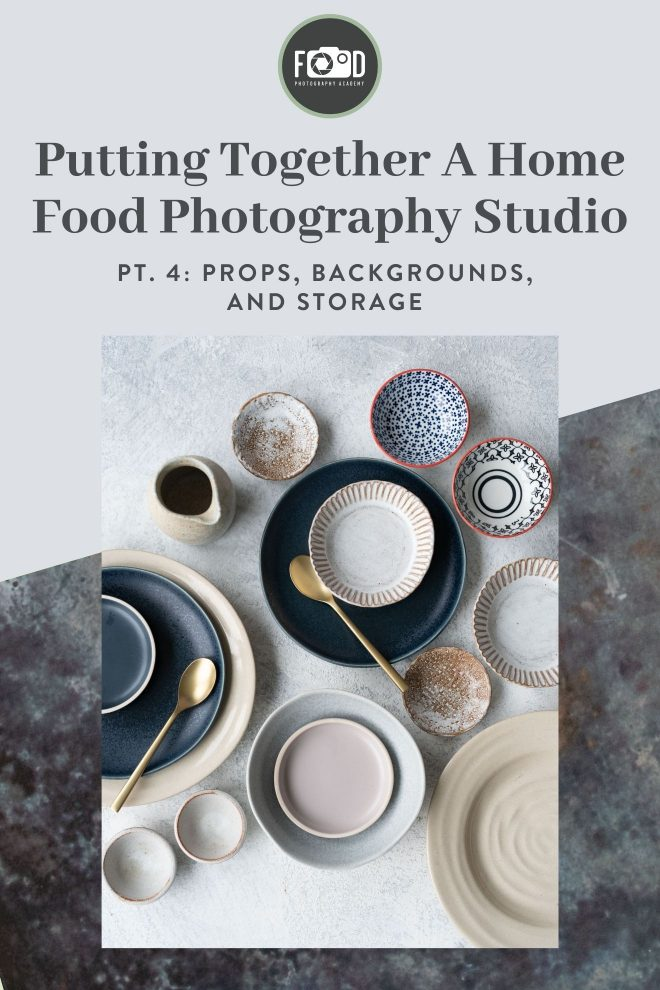 Putting together a home food photography studio, part 4: backdrops, props, and storage