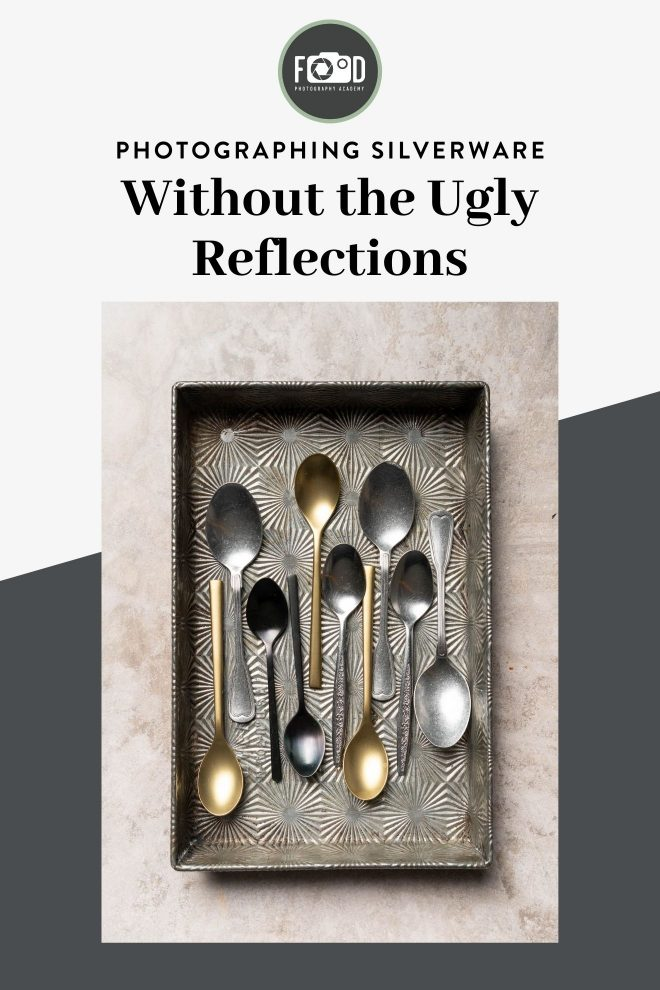 Photographing silverware without the ugly reflections