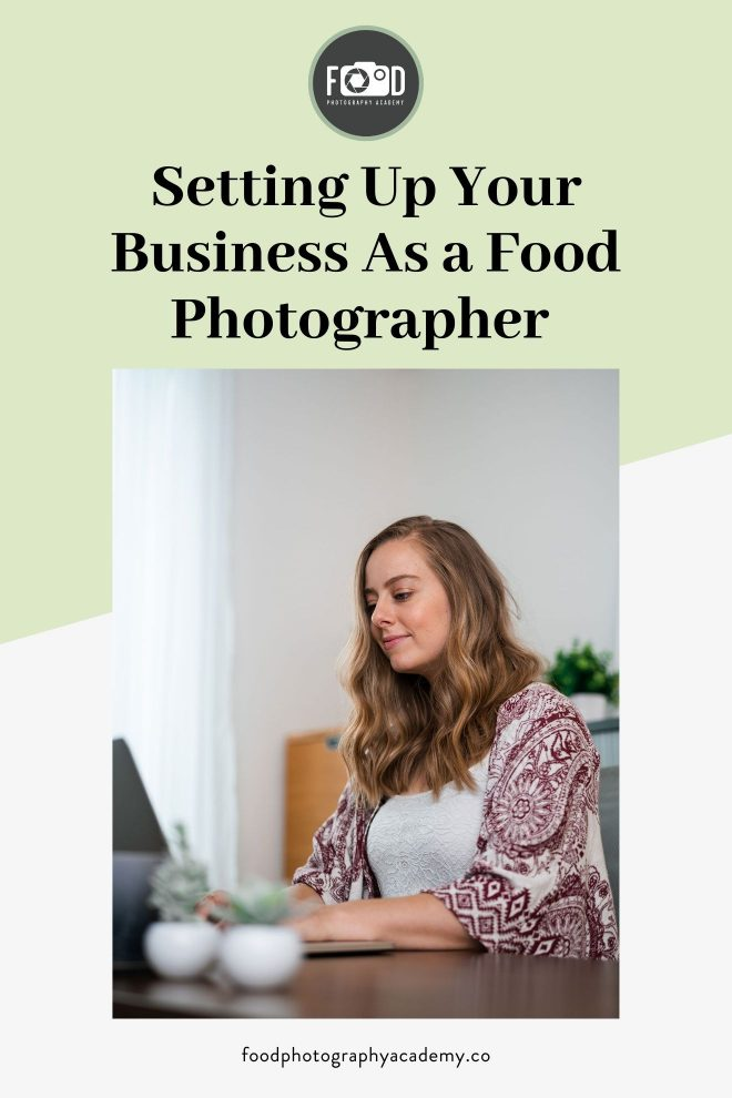 Lauren Short from Food Photography Academy is on her laptop teaching about setting up your business as a food photographer. Image overlaid with text that reads Setting Up Your Business As a Food Photographer.
