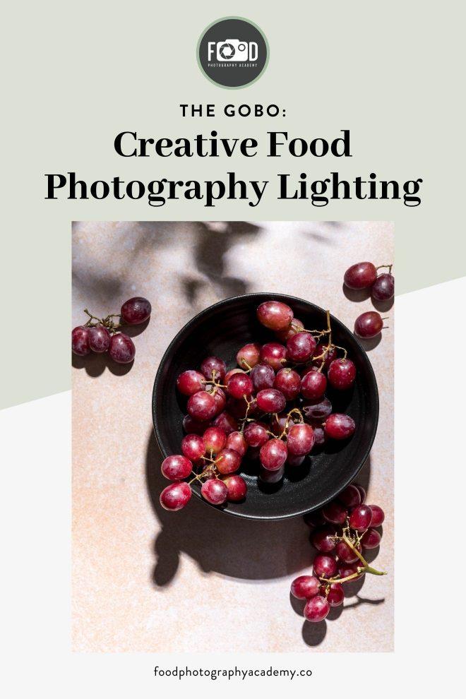 Creative Food Photography Lighting - DIY GOBO Pin Image