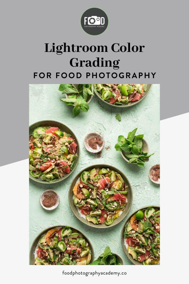 Lightroom Color Grading for Food Photography Pinterest Image